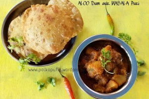 Masala Puri with U.P. Style Aloo Dum  Spicy Indian Fried Flat Bread with North Indian Style Potato Side Dish Indian food recipe Punjabi Aloo Dum Dum Aloo recipe  How to make masala puri  Polkapuffs