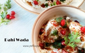 Dahi wada recipe North Indian dahi wadas Appe pan dahi wada How to make dahi wadas Dahi bhalle recipe Imli chutney recipe Party food ideas Indian food recipe Polkapuffs