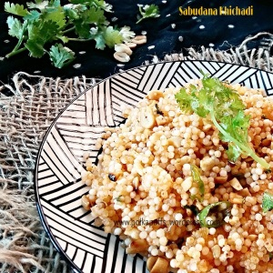 Sabudana Khichadi Sabudane ki Khichadi Tempered sago pearls Indian style sago pearls Easy, no-fail sabudane ki Khichadi Navratri fasting recipes Vrat Ka khana Indian recipe
