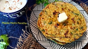 Makka Methi Paratha recipe  Indian recipes Maize flour and fenugreek leaves flavoured Indian flatbread  Flatbread recipe Breakfast ideas Indian paratha recipe  Lunchbox idea Makke di roti  Sarson da saag