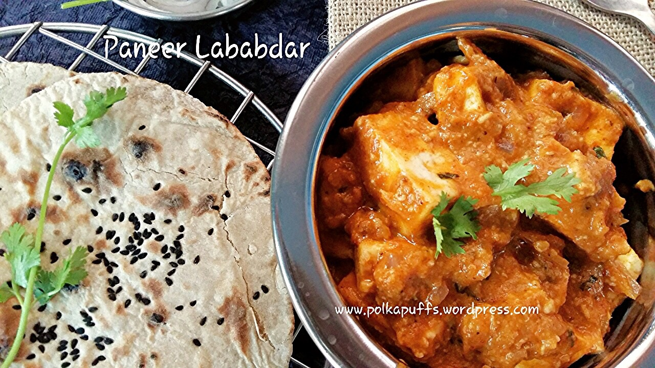 Paneer recipes archives polka puffs paneer lababdar recipe how to make restaurant style paneer lababdar tava naan recipe wholewheat tava naan forumfinder Choice Image