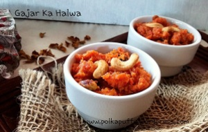 How to make gajar ka Halwa instant gajar ka halwa easy recipe for gajar ka halwa Polkapuffs recipes Indian dessert carrot halwa