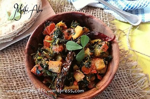 How to make Aloo Methi Recipe for Methi aloo Polkapuffs Indian recipes