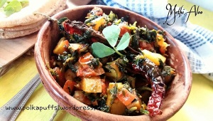 How to make Aloo Methi Recipe for Methi aloo Polkapuffs Indian recipes